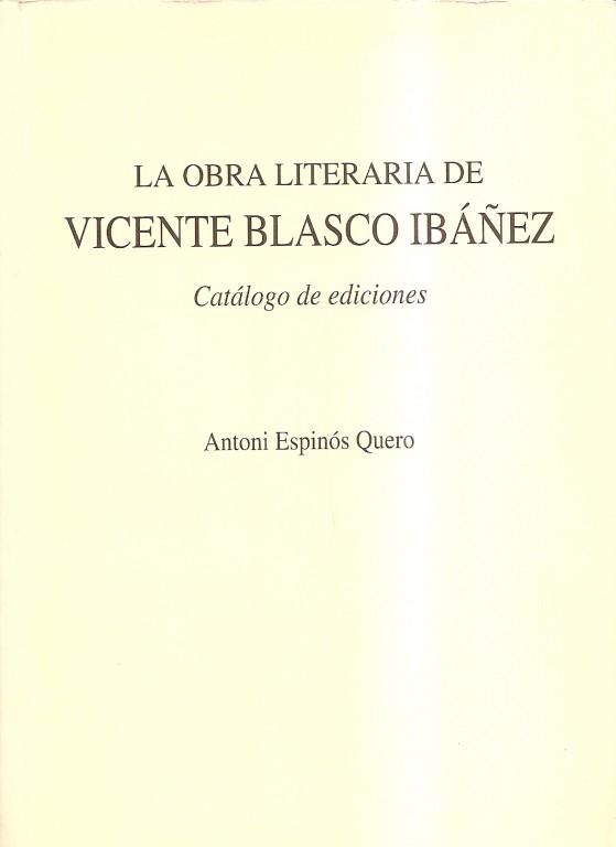 Bibliografía de Vicente Blasco Ibáñez