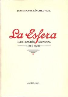 La Esfera. Ilustración Mundial (1914-1931)