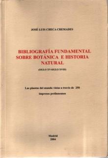 Catálogo razonado de libros botánicos, antiguos y prelinneanos (Siglos XV-XVIII)