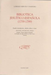 Biblioteca Jesuítico-Española (1759-1799) I. Estudio introductorio, edición crítica y notas de Antonio Astordano Abajo